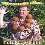 Coconut Bob Parakeet Island