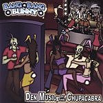 Bang Bang Bunny Den Music Of The Chupacabra