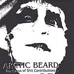 Arctic Beard Circus Of Sh*t Contributions