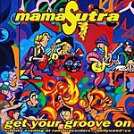 MamaSutra Get Your Groove On
