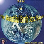 Jake Lentz The Best Of The Beautiful Earth Jazz Band