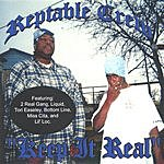 Reptable Crew Keep It Real