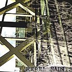 Rebel Saints Untitled