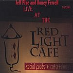 Jeff Pike Live At The Red Light Cafe