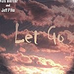 Ken Mercer Let Go