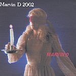 Marvin D Marvin D 2002