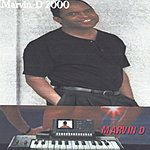 Marvin D Marvin D 2000