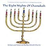 Rita Mizrahi Shamie Presents The Eight Nights Of Chanukah