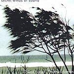 David Eggar Secret Winds Of Sound