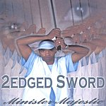 Minister Majestic 2 Edged Sword