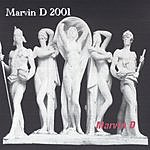 Marvin D Marvin D 2001