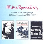 Mike Romeling Collected Recordings 1990-1997