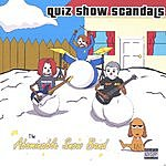 Quiz Show Scandals The Abominable Snowband (Parental Advisory)