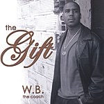 W.B. The Coach The Gift