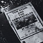 Tom Stahl & The Dangerfields At The Tralf