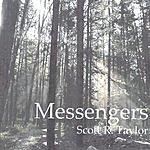 Scott R. Taylor Messengers
