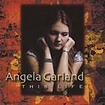 Angela Garland This Life