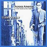 Terry Kelly Across America