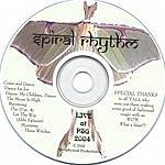 Spiral Rhythm Live At PSG 2004