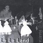 Marta Wiley La La Land