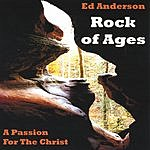 Ed Anderson Rock Of Ages