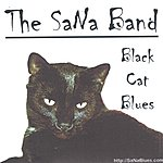 The SaNa Band Black Cat Blues