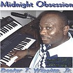Booker T. Wiggins, Jr. Midnight Obsession