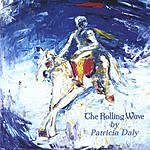 Patricia Daly The Rolling Wave