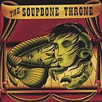 The Soupbone Throne The Soupbone Throne