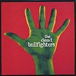 The Dead Bullfighters The Dead Bullfighters