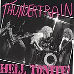 Thundertrain Hell Tonite!