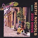 Keith Nichols & Zoo Drive Sweet