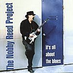 Nobby Reed Project It's All About The Blues