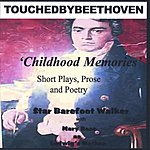 Star Barefoot Walker Touched By Beethoven