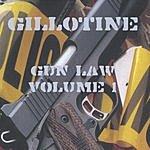 Gillotine Gun Law