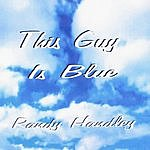 Randy Handley This Guy Is Blue