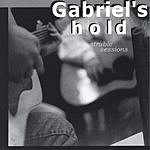 Gabriel's Hold Struble Sessions