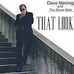 Dave Nevling That Look