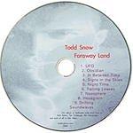 Todd Snow Faraway Land