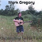 Mark Gregory Outstanding In His Field