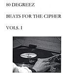 80 Degreez Beats For The Cipher