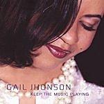 Gail Jhonson Keep The Music Playing