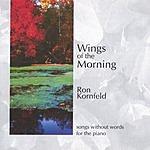 Ron Kornfeld Wings Of The Morning