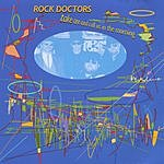Rock Doctors Take One And Call Us In The Morning