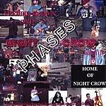 Freddie Brown & Night Crow Phases