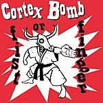 Cortex Bomb Fist Or Finger