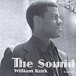 William Kurk The Sound, Vol.1