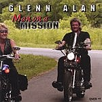Glenn Alan Man On A Mission