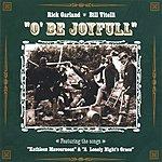 Rick Garland O' Be Joyfull