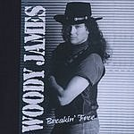Woody James Breakin' Free
